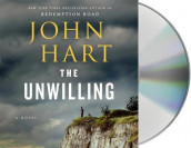 The Unwilling av John Hart (Lydbok-CD)