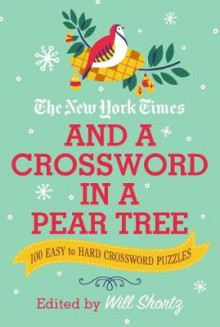 The New York Times and a Crossword in a Pear Tree av The New York Times (Heftet)