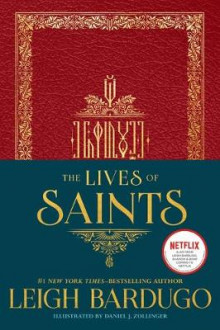 The Lives of Saints av Leigh Bardugo (Innbundet)