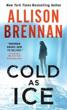 Cold as Ice av Allison Brennan (Heftet)