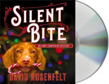 Silent Bite av David Rosenfelt (Lydbok-CD)