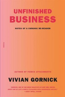 Unfinished Business av Vivian Gornick (Heftet)