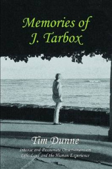 Memories of J. Tarbox av Tim Dunne (Heftet)