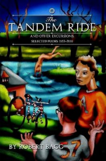 THE TANDEM RIDE and Other Excursions av Robert Bagg (Heftet)