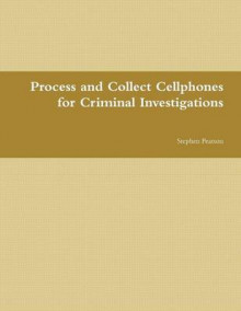 Cell Phone Collection as Evidence Guide av Stephen Pearson (Heftet)