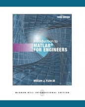 Introduction to MATLAB for Engineers av William Palm (Heftet)