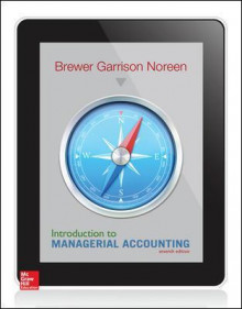 Introduction to Managerial Accounting av Peter C. Brewer, Ray H. Garrison og Eric W. Noreen (Heftet)