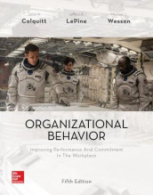 Organizational Behavior: Improving Performance and Commitment in the Workplace av Jason Colquitt, Jeffery LePine og Michael Wesson (Innbundet)