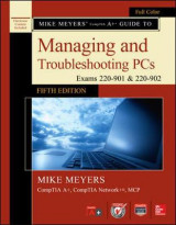Omslag - Mike Meyers' CompTIA A+ Guide to Managing and Troubleshooting PCs