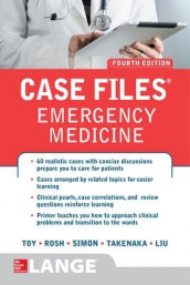Case Files Emergency Medicine, Fourth Edition av Terrence H. Liu, Adam J. Rosh, Kay Takenaka og Eugene C. Toy (Innbundet)