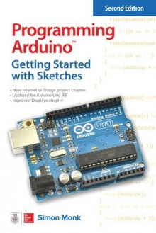 Programming Arduino: Getting Started with Sketches, Second Edition av Simon Monk (Heftet)