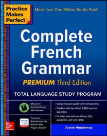 Practice Makes Perfect: Complete French Grammar, Premium av Annie Heminway (Heftet)