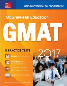 McGraw-Hill Education GMAT 2017 av Sandra Luna McCune og Shannon Reed (Heftet)