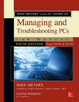 Omslag - Mike Meyers' CompTIA A+ Guide to Managing and Troubleshooting PCs Lab Manual, Fifth Edition (Exams 220-901 & 220-902)