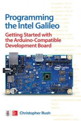 Omslag - Programming the Intel Galileo: Getting Started with the Arduino -Compatible Development Board