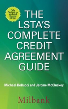 The LSTA's Complete Credit Agreement Guide, Second Edition av Richard Wight, Michael J. Bellucci, Jerome McCluskey, Warren Cooke og Richard Gray (Heftet)