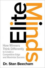 Omslag - Elite Minds: How Winners Think Differently to Create a Competitive Edge and Maximize Success