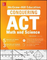Omslag - McGraw-Hill Education Conquering the ACT Math and Science