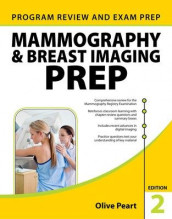 Mammography and Breast Imaging PREP: Program Review and Exam Prep, Second Edition av Olive Peart (Innbundet)