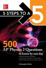 Omslag - 5 Steps to a 5: 500 AP Physics 2 Questions to Know by Test Day