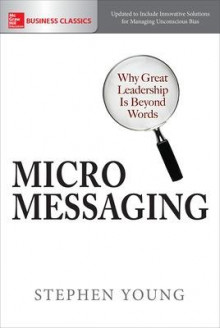 Micromessaging: Why Great Leadership is Beyond Words av Young (Heftet)