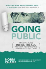 Omslag - Going Public: My Adventures Inside the Sec and How to Prevent the Next Devastating Crisis