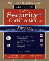 CompTIA Security+ Certification All-in-One Exam Guide, Premium Fourth Edition with Online Practice Labs (Exam SY0-401) av Wm. Arthur Conklin, Chuck Cothren, Roger Davis, Gregory White og Dwayne Williams (Heftet)
