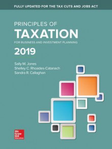 Principles of Taxation for Business and Investment Planning 2019 Edition av Sally Jones, Shelley Rhoades-Catanach og Sandra Callaghan (Heftet)