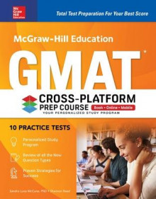 McGraw-Hill Education GMAT Cross-Platform Prep Course av Sandra Luna McCune og Shannon Reed (Heftet)