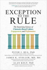 Omslag - Exception to the Rule: The Surprising Science of Character-Based Culture, Engagement, and Performance