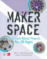 Omslag - Makerspace Sound and Music Projects for All Ages