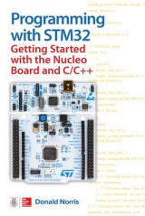 Omslag - Programming with STM32: Getting Started with the Nucleo Board and C/C++