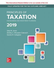 ISE Principles of Taxation for Business and Investment Planning 2019 Edition av Sally Jones, Shelley Rhoades-Catanach og Sandra Callaghan (Heftet)