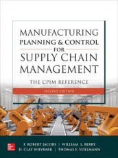 Manufacturing Planning and Control for Supply Chain Management: The CPIM Reference, Second Edition av William Berry, F. Robert Jacobs, Thomas Vollmann og D Whybark (Innbundet)