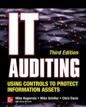 IT Auditing Using Controls to Protect Information Assets, Third Edition av Chris Davis, Mike Kegerreis og Mike Schiller (Heftet)