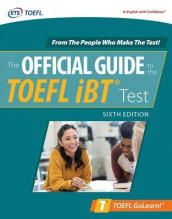 Official Guide to the TOEFL iBT Test, Sixth Edition av Educational Testing Service (Heftet)