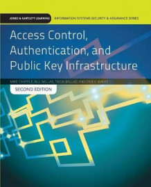 Access Control, Authentication, And Public Key Infrastructure av Mike Chapple, Bill Ballad, Tricia Ballad og Erin Banks (Heftet)