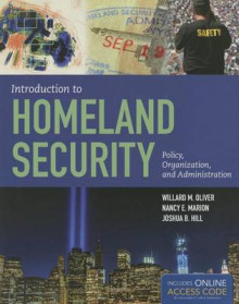 Introduction To Homeland Security av Willard M. Oliver, Nancy E. Marion og Joshua B. Hill (Heftet)