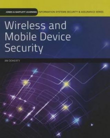 Wireless and Mobile Device Security av Jim Doherty og Sean Philip Oriyano (Heftet)