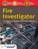 Omslag - Fire Investigator: Principles And Practice To NFPA 921 And 1033