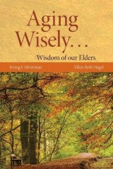 Omslag - Aging Wisely... Wisdom Of Our Elders
