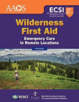 Omslag - Wilderness First Aid: Emergency Care In Remote Locations