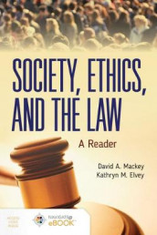 Society, Ethics, And The Law: A Reader av Kathryn M. Elvey og David A. Mackey (Innbundet)