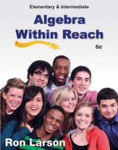 Elementary and Intermediate Algebra : Algebra Within Reach av Ron Larson (Innbundet)