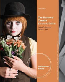 The Essential Theatre, Enhanced, International Edition av Oscar Gross Brockett og Robert Ball (Heftet)