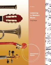 Listening to Western Music, International Edition (with Introduction to Listening CD) av Craig Wright (Blandet mediaprodukt)