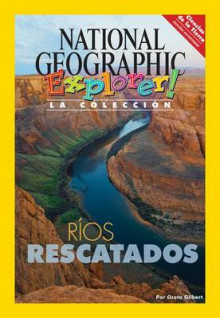 Explorer Books (Pathfinder Spanish Science: Earth Science): Rios Rescatados av National Geographic Learning, National Geographic Learning og Greta Gilbert (Heftet)