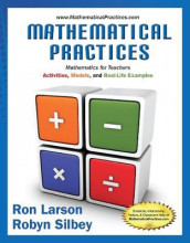 Mathematical Practices, Mathematics for Teachers av Ron Larson og Robyn Silbey (Innbundet)