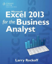 Microsoft Excel 2013 for the Business Analyst av Larry Rockoff (Heftet)