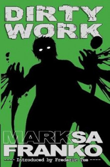 Dirty Work av Mark SaFranko (Heftet)
